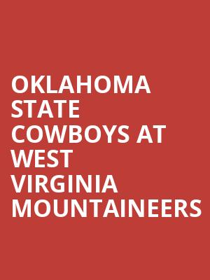 Oklahoma State Cowboys at West Virginia Mountaineers at Mountaineer Field